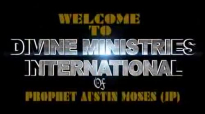 Prophet Austin Moses Ministries  Riding on Prophetic Wings