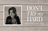 Amy Grant  Dont Try So Hard Lyric Video ft. James Taylor
