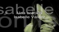 Una oración - Isabelle Valdez (Letra).mp4