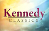 Kennedy Classics  All They Who Hate Me Love Death