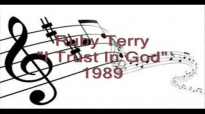 Ruby Terry - I Trust In God.flv