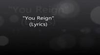 Vashawn Mitchell You Reign Lyrics