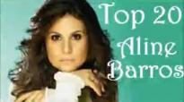 SUCESSOS Aline Barros  TOP20