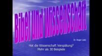 Dr. Roger Liebi - Bibel und Wissenschaft-hat die Wissenschaft Verspätung.flv
