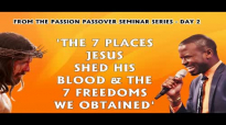 THE 7 PLACES JESUS SHED HIS BLOOD AND THE 7 FREEDOMS WE OBTAINED by Apostle Paul A Williams.mp4
