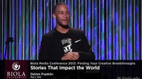 DeVon Franklin_ Stories That Impact the World - Biola Media Conference 2012.mp4