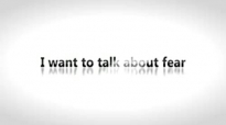 Todd White - I want to talk about fear.3gp