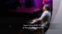 Jason Upton WWC FULL Worship.flv