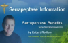 Serrapeptase Benefits  Health Benefits of Serrapeptase Enzyme Video