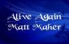 Alive Again Matt Maher with lyrics.flv