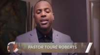 #MYONEEXPERIENCE - Pastor Touré Roberts Call To Action.mp4