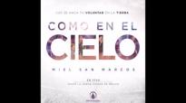 Exaltado Estás - Miel San Marcos feat. Marco Barrientos(Como En El Cielo).mp4