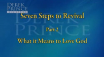 Seven Steps To Revival, Pt 2 - What It Means To Love God.3gp