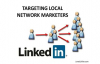 How To Target Local Network Marketers using LinkedIn.mp4