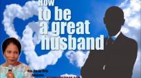 How to be a great husband - Rev. Funke Felix Adejumo.mp4