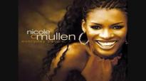 Nicole C. Mullen  I Am