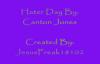 Hater Day-Canton Jones With Lyrics!.flv