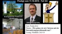 Predigt Pastor Jakob Tscharntke zur Zuwanderungskrise - Teil 3_4 (Riedlingen, 11.10.2015).flv