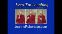 Jeanne Robertson  Sleeping in Tubes aka Dont ask Left Brain to reserve rooms