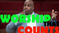 Pastor John Gray - (2017) A Worship That Counts.mp4