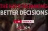 Jim Rohn - The Keys To Making Better Decisions (Jim Rohn Motivation).mp4