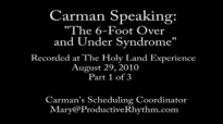 Carman_ The 6-Foot Over and Under Syndrome Part 1 of 3.flv