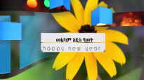 PRESENCE TV CHANNEL HAPPY ETHIOPIAN NEW YEAR.mp4