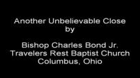 Bishop Charles Bond Jr. SUPERMAN SERMON CLOSE at Bishop Ed Stephens Church.flv