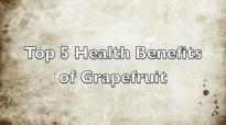 Top 5 Health Benefits of Grapefruit