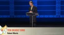 Pastor Robert Morris  Ten Deadly Sins