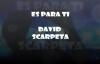 Es para Ti-David Scarpeta.mp4