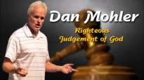 Dan Mohler Righteous Judgement Of God Audio Only.mp4