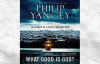 Listen to What Good Is God Audiobook by Philip Yancey, narrated by Philip Yancey.mp4