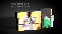 Pray along 6 (By Apostle Esosa Emuze) apostleesosa@gmail.com.mp4