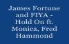 JAMES FORTUNE & FIYA ft. MONICA, FRED HAMMOND HOLD ON - Lyrics.flv