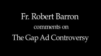 Fr. Robert Barron The Gap Ad Controversy.flv