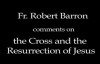Bishop Barron on the Meaning of the Resurrection.flv