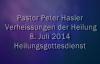 Peter Hasler - Heilungsgottesdienst - Verheissungen der Heilung - 08.07.2014.flv