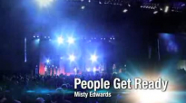 People Get Ready (Live) - Misty Edwards.flv