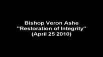 Bishop Veron Ashe Restoration of Integrity