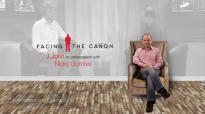 Facing The Canon - J.John with Nicky Gumbel.mp4