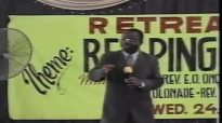 Retreat 2003 (reaping The Harvest) & The Purpose And Authority Of God's Word 2000 By Rev E O Onofurho 1-1.mp4