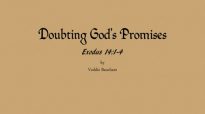 Doubting God's Promises - Voddie Baucham.mp4