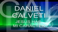 Jesus, Has mi caracter de Daniel Calveti.mp4