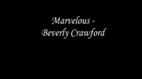 Marvelous - Beverly Crawford.flv