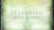 Matt Maher - Holy, Holy, Holy (God With Us).flv
