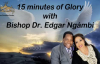 15 Minutes of Glory With Bishop Dr. Edgar Ngámbi - Power In The Blood.mp4