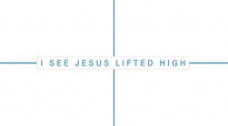 I See Jesus Lifted High  Noel Robinson  Official Song Tutorial Outrageous Love Album