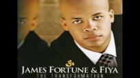 James Fortune- I need your glory (album version).flv