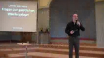 06. Lernen von Jesus - Fragen bei der Wiedergeburt _ Marlon Heins.flv